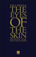 The Eyes of the Skin Pdf/ePub eBook