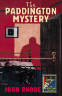 The Paddington Mystery  Detective Club Crime Classics