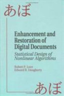 Enhancement and Restoration of Digital Documents
