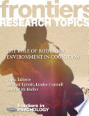 The role of body and environment in cognition
