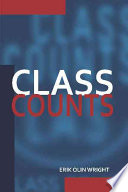 """Class Counts: Comparative Studies in Class Analysis"" by Erik Olin Wright, G. A. Cohen, Jon Elster, John Roemer"