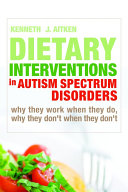 Dietary Interventions in Autism Spectrum Disorders