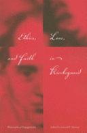 Ethics  Love  and Faith in Kierkegaard