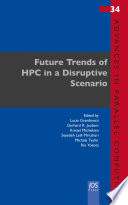 Future Trends of HPC in a Disruptive Scenario