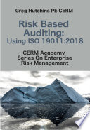 Risk Based Auditing Using ISO 19011 2018 Book