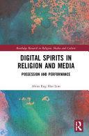 Digital Spirits In Religion And Media