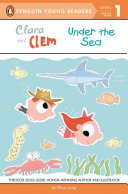 Clara and Clem Under the Sea