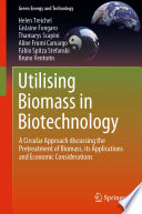 Utilising Biomass in Biotechnology