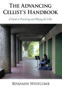 The Advancing Cellist's Handbook
