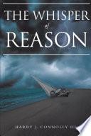 The Whisper of Reason