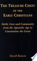 The Treasure Chest Of The Early Christians