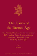 The Dawn of the Bronze Age