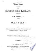 The Swedenborg Library  Heaven  being the substance of the offical report of a credible eye witness
