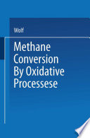 Methane Conversion by Oxidative Processes