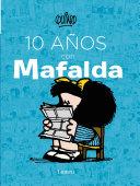 10 Anos Con Mafalda   10 Years with Mafalda