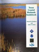 Texas Coastal Wetlands Guidebook