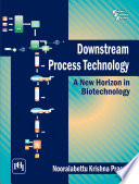 Downstream Process Technology: A New Horizon In Biotechnology