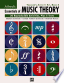 Alfred s Essentials of Music Theory Teacher s Activity Kit  Book 3