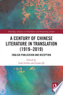 A Century of Chinese Literature in Translation  1919   2019