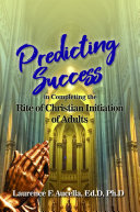 Predicting Success in Completing the Rite of Christian Initiation of Adults (HC)