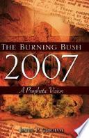 The Burning Bush 2007
