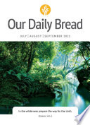 Our Daily Bread   July   August   September 2021