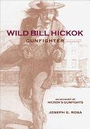 Wild Bill Hickok  Gunfighter