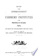 Annual Report of the Farmers' Institutes of the Province of Ontario