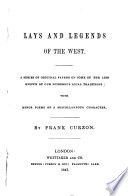 Lays and legends of the West, with minor poems