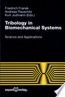 Tribology In Biomechanical Systems Book PDF