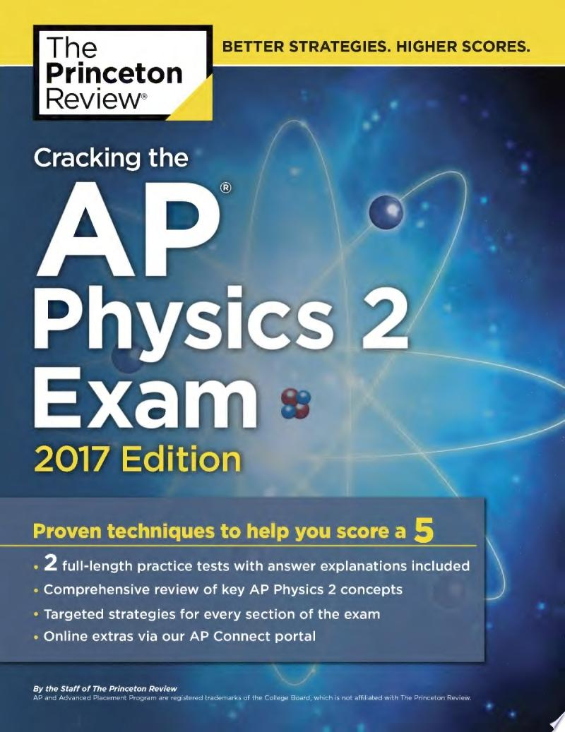 Cracking the AP Physics 2 Exam  2017 Edition