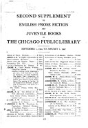 Second Supplement to English Prose Fiction and Juvenile Books in the Chicago Public Library