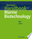 """Springer Handbook of Marine Biotechnology"" by Se-Kwon Kim"