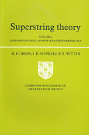 Superstring Theory  Volume 2  Loop Amplitudes  Anomalies and Phenomenology