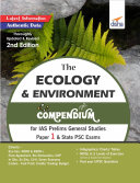 The Ecology & Environment Compendium for IAS Prelims General Studies Paper 1 & State PSC Exams 2nd Edition