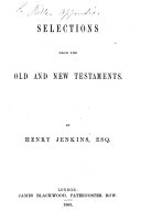 Selections from the Old and New Testaments  By Henry Jenkins