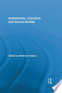 Audiobooks, Literature, and Sound Studies