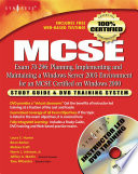 MCSE  Planning  Implementing and Maintaining a Windows Server 2003 Environment for an MCSE Certified on Windows 2000  Exam 70 296