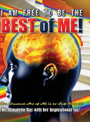 I Am Free To Be The Best Of Me  Book PDF