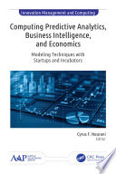 Computing Predictive Analytics  Business Intelligence  and Economics Book