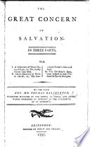The Great Concern of Salvation     The second edition  To which is prefixed  a short account of the author s life