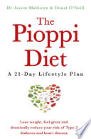 """""""The Pioppi Diet: A 21-Day Lifestyle Plan for 2020 as followed by Tom Watson, author of Downsizing"""" by Dr Aseem Malhotra, Donal O'Neill"""
