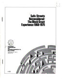 Safe Streets Reconsidered