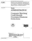 Tax Administration  Computer Matching Could Identify Overstated Business Deductions