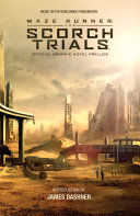 Maze Runner  The Scorch Trials Official Graphic Novel Prelude