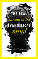 The Real Scandal of the Evangelical Mind SAMPLER