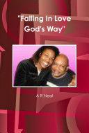 Falling In Love God s Way