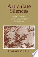 Articulate silences, King-Kok Cheung (Author)