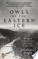 Owls of the Eastern Ice Book PDF