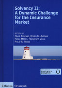 Solvency II: a Dinamic Challenge for the Insurance Market
